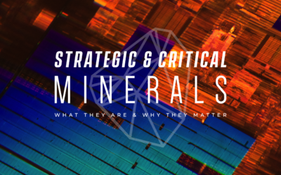 "What Makes Minerals ""Strategic & Critical""?"